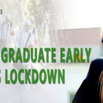 Tips To Graduate Early On This Lockdown