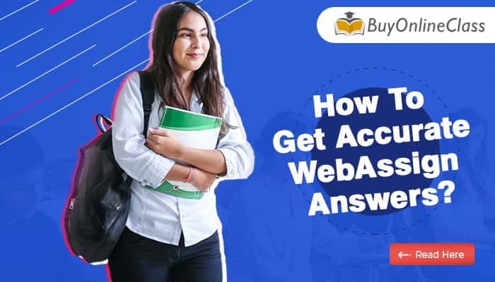How to get Accurate Webassign answers?