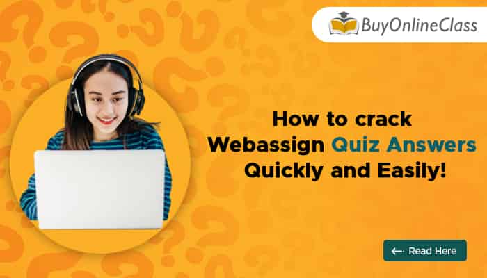 How To Crack Webassign Quiz Answers Quickly And Easily!