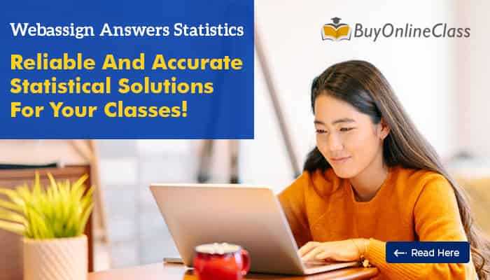 Webassign Answers Statistics: Reliable And Accurate Statistical Solutions For Your Classes!