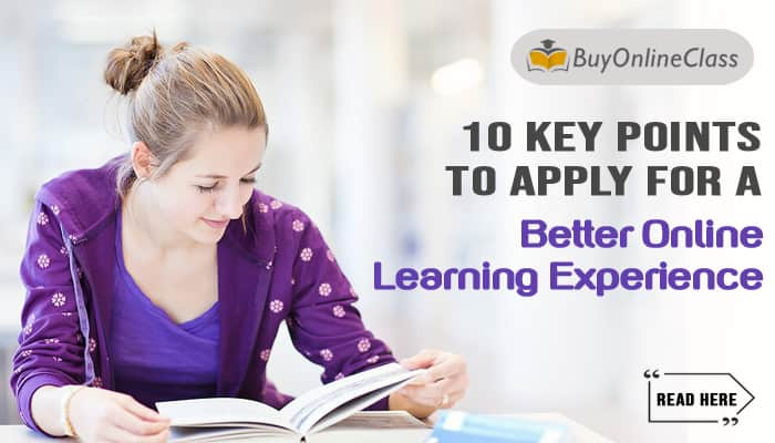 10 Key Points To Apply For A Better Online Learning Experience