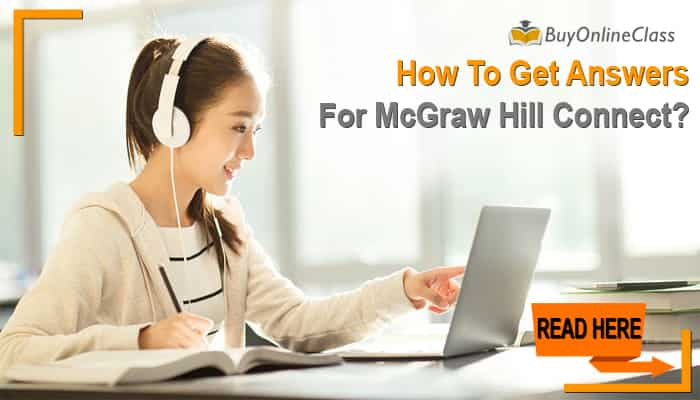 How Can I Get Answers For McGraw Hill Connect Online?