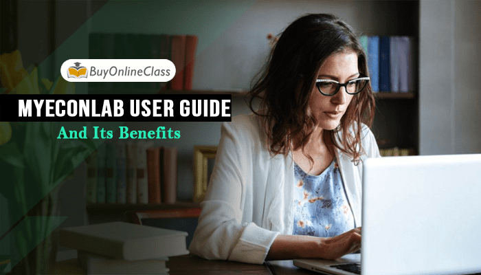 Myeconlab User Guide And Its Benefits