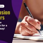 Conclusion Starters: Impeccable Conclusion For a Perfect Essay!