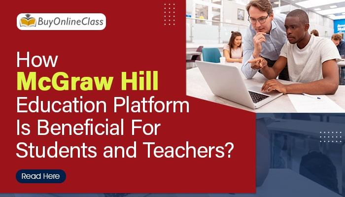 How McGraw Hill Education Platform is Beneficial For Students and Teachers?