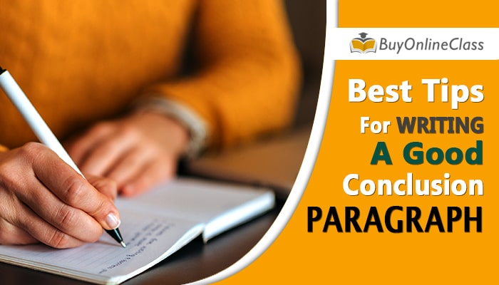 Conclusion Starter: Best Tips For Writing a Good Conclusion Paragraph