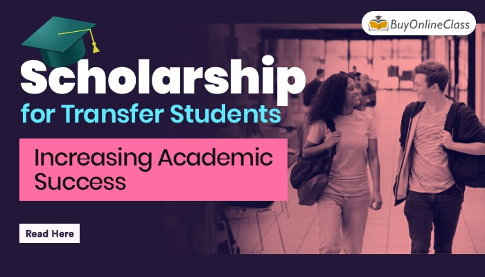 Scholarship for Transfer Students: Increasing Academic Success
