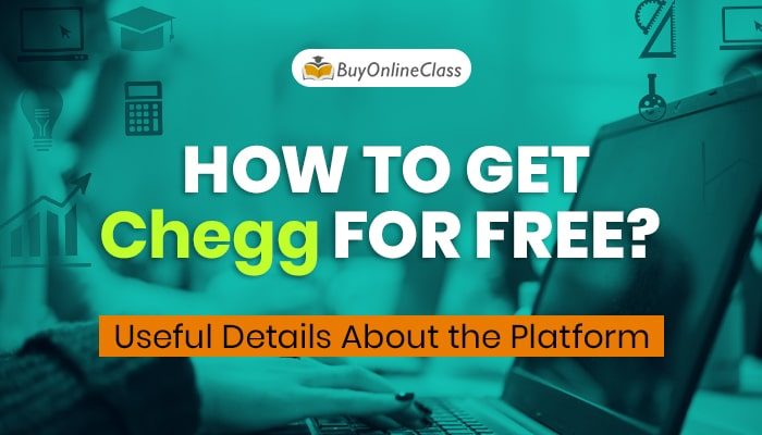 How to get Chegg for Free: Useful Details About the Platform