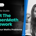 The Ultimate Guide To Get The MyOpenMath Homework Help For Your Maths Problems