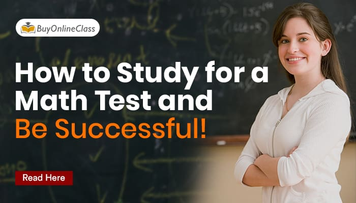 How to Study for a Math Test and Be Successful!