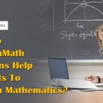How Do MyOpenMath Solutions Help Students To Excel In Mathematics?